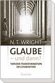 Wright - Glaube und dann