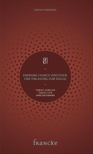 01 EinfachEmergent - Emerging Church verstehen